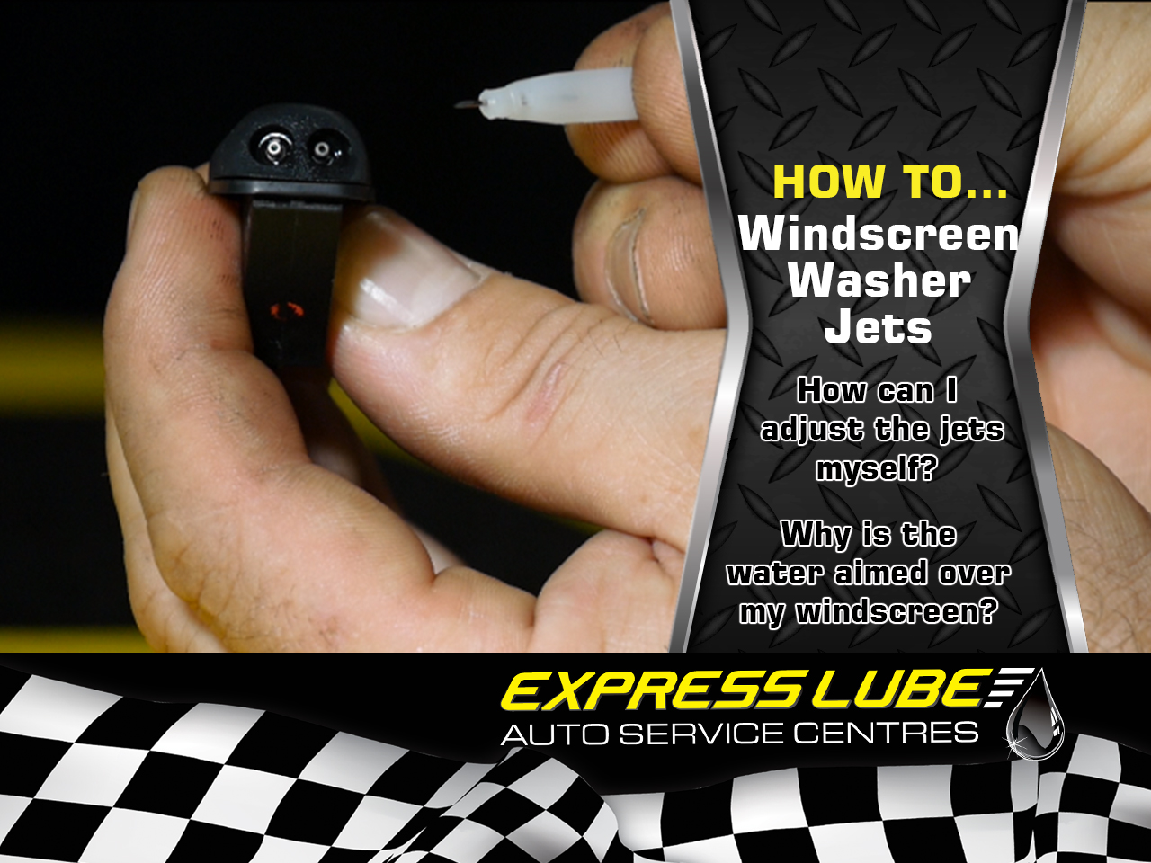 How to…Adjust Windscreen Washer Jets