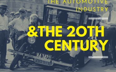 The American Automotive Industry and the 20th Century
