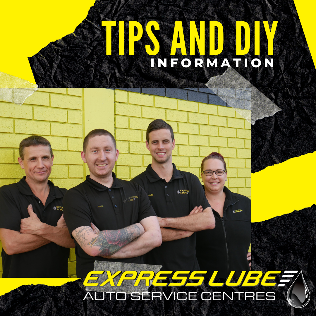 Tips and DIY information from us at Express Lube