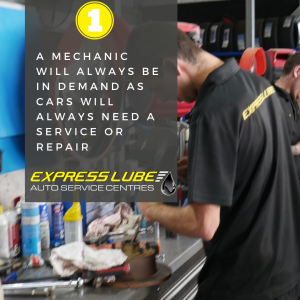 A mechanic will always be in demand as cars will always need a service or repair.