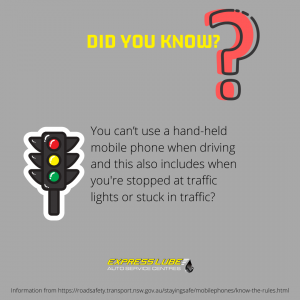 You can't use a hand-held mobile phone when driving and this also includes when you're stopped at traffic lights or stuck in traffic?