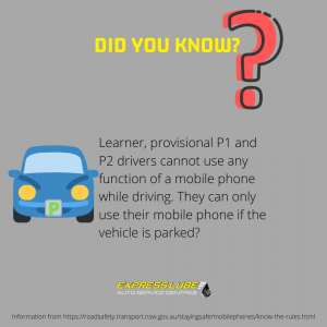 Learner, provisional P1 and P2 drivers cannot use any function of a mobile phone while driving. They can only use their mobile phone if the vehicle is parked?