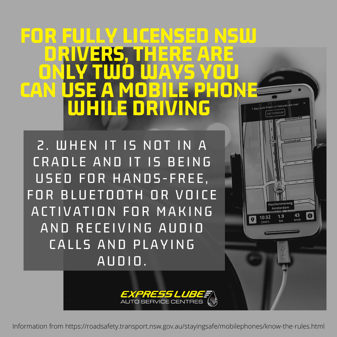 For fully licensed NSW drivers, there are only two ways you can use a mobile phone while driving #2