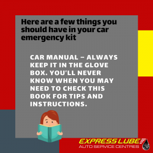Car manual – always keep it in the glove box. You'll never know when you may need to check this book for tips and instructions.