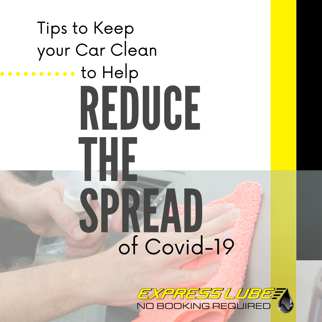 Tips to Keep Your Car Clean to Help Reduce the Spread of Coronavirus
